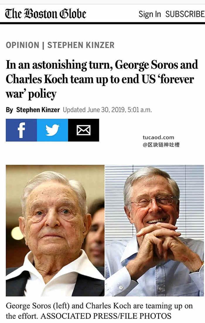 """2019年6月底,一辈子制造混乱的极左派富豪索罗斯和右派共和党背后的大金主,美国保守派超级富豪网络的领袖查尔斯·科赫握手言欢,合资成立了新型智库""""昆西研究所""""。"""